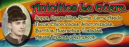 Antojitos La Güera Los Reyes - Michoacán de Ocampo