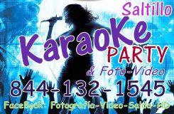 Karaoke Saltillo Party HD Saltillo