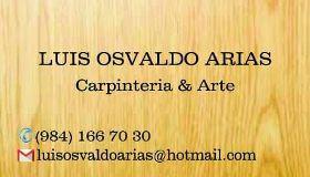 Luis Osvaldo Arias carpintería integral Playa del Carmen