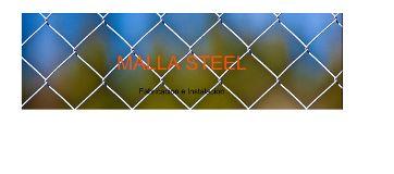 MALLA STEEL Querétaro