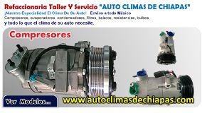 """Refaccionaria Taller Y Servicio """"AUTO CLIMAS DE CHIAPAS""""  ¡Nuestra Especialidad El Clima De Su Auto! Tuxtla Gutiérrez"""
